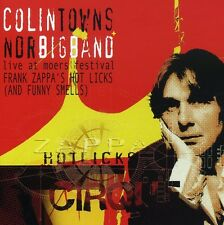Colin Towns, Colin T - Frank's Zappa's Hot Licks & Funny Smells [New CD]