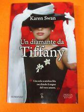 book libro karen swan UN DIAMANTE DA TIFFANY romanzo NEWTON COMPTON (L66)