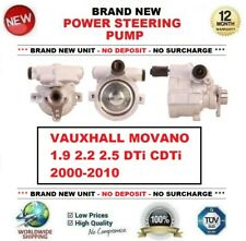 Brand New POWER STEERING PUMP for VAUXHALL MOVANO 1.9 2.2 2.5 DTi CDTi 2000-2010