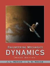Engineering Mechanics: Dynamics by Meriam, J. L.; Kraige, L. G.