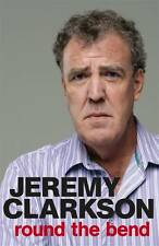 USED (VG) Round the Bend by Jeremy Clarkson