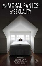 The Moral Panics of Sexuality (2013, Hardcover)