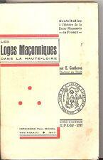 LES LOGES MACONNIQUES DANS LA HAUTE LOIRE.  (1744-1937) E. GAUTHERON