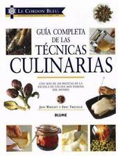 LE CORDON BLEU GUIA COMPLETA DE LAS TECNICAS CULINARIAS (SPANISH By Eric NEW