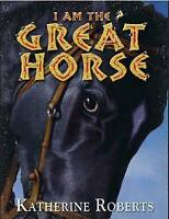 I am the Great Horse, Roberts, Katherine, Very Good Book