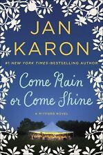 Come Rain or Come Shine - Good - Jan Karon - Hardcover