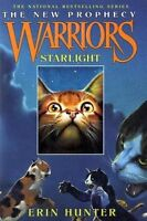 Starlight (Warriors: The New Prophecy, Book 4) by Erin Hunter