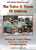 The Trains & Trams Of Mallorca,The Mallorca Railway & Soller Railway/Tramway DVD