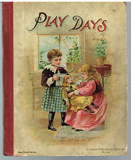 Play Days Stories Poems & Pictures For Little Ones1897 Steel Engrave!  $