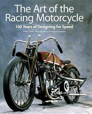 The Art of the Racing Motorcycle Book~100 Years of Designing for Speed~Hardcover