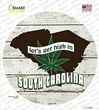 Let's Get High in South Carolina Circle Sticker Decal