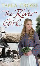 The River Girl, Crosse, Tania, New Book