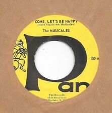 MUSICALES * 45 * Come, Let's Be Happy *  PAN LABEL # 150 * 1960's * VG+/ VG++