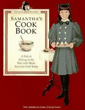 Samantha's Cookbook - American Girls cook book recipes party plans 1900s