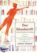 Dear Fahrenheit 451: Love and Heartbreak in the Stacks (Hardback or Cased Book)