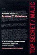 TOP SECRET / MAJIC Stanton Friedman (Hardcover) {{{{{ L@@K BELOW ~ NEW STUFF }}}