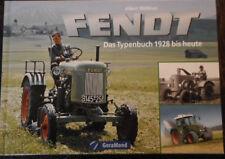 FENDT Traktoren Das Typenbuch Typen Modelle Traktor Schlepper Bulldog Buch book