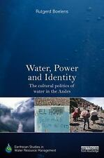 Earthscan Studies in Water Resource Management Ser.: Water, Power and...