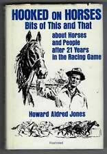 Hooked On Horses Bits of This & That About Horses & People after 21 years Racing