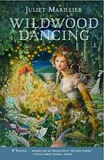 Wildwood Dancing by Juliet Marillier (Paperback / softback)