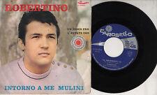 ROBERTINO 45 giri UN DISCO PER L'ESTATE 1969 Intorno a me mulini MADE in ITALY