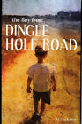 The boy from Dingle Hole Road by Alfred Luckette