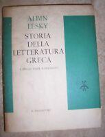 ALBIN LESKY -STORIA DELLA LETTERATURA GRECA I.DAGLI INIZI A ERODOTO - 1962 BU
