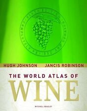 The World Atlas of Wine 6th Edition (2007) by  Hugh Johnson & Jancis Robinson