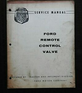 "1958 ""FORD TRACTOR REMOTE CONTROL VALVE"" SERVICE REPAIR MANUAL"