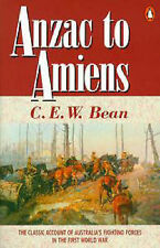 Anzac to Amiens by C.E.W. Bean (Paperback, 1993)