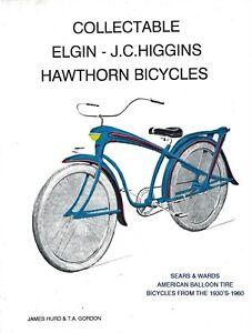 Antique Vintage Bicycles - Sears Elgin Higgins Hawthorn 1930s-1960s  / Book