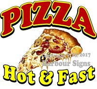 Pizza Hot and Fast DECAL (Choose Your Size) Food Truck Concession Sticker
