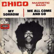 "CHICO MAGNETIC BAND ""MY SORROW"" ORIG FR 1971 HEAVY FUZZ"