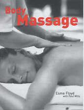 Body Massage by Paul Wills, Esme Floyd (Hardback, 2004)-G004