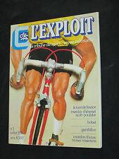 Revue magazine L EXPLOIT N° 1 1976 MERCKX POULIDOR BOBET TOUR FRANCE THEVENET