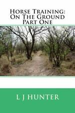 Horse Training: on the Ground Part One (2014, Paperback)