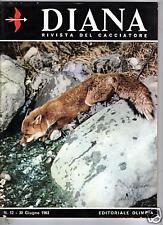 DIANA CACCIA  EDITORIALE OLIMPIA  N° 12   1963