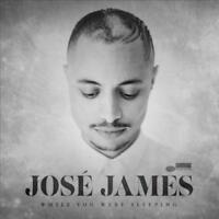 JOSE JAMES-JOSE JAMES:WHILE YOU WERE SLEEPING NEW VINYL RECORD