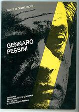 BRUNETTI A. GENNARO PESSINI DIEFFE 1990 QUADERNI CASTELNUOVO SCRIVIA ALESSANDRIA