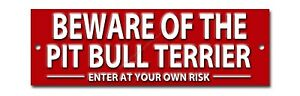 BEWARE OF THE PIT BULL TERRIER ENTER AT YOUR OWN RISK METAL SIGN. WARNING.DOG