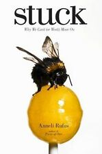 Stuck: Why We Can't (or Won't) Move On, Rufus, Anneli, 1585426679, Book, Accepta