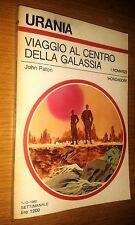 URANIA # 865 - JOHN PATON - VIAGGIO AL CENTRO DELLA GALASSIA - 1980