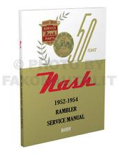 1952 1953 1954 Nash Rambler BODY Shop Manual 52-53-54 Repair Service Book