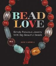 A Lark Jewelry Book: Bead Love : Simply Fabulous Jewelry with Big Beautiful B(3)