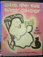 Gus and the Baby Ghost by Jane Thayer/Seymour Fleishman, HC, 1972