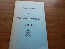 Manufactures At National Armory  1872 - 77   Springfield Armory Museum  Softcvr