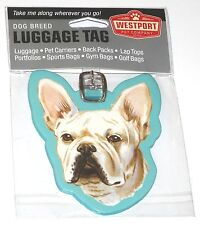 Westport French Bulldog Dog Pup Luggage Tag Pet Carrier Purse Gym Golf Bag