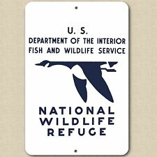 "Replica 1930s NATIONAL WILDLIFE REFUGE VINTAGE ALUMINUM SIGN 8"" X 12"" NEW"