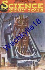 Science pour tous n°8 du 09/1947 Palomar Fabrication vin Génréal Ferrié