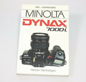 Minolta Dynax 7000i, a Hove-Fountain Guide Manual by Heiner Henninges 176 pages
